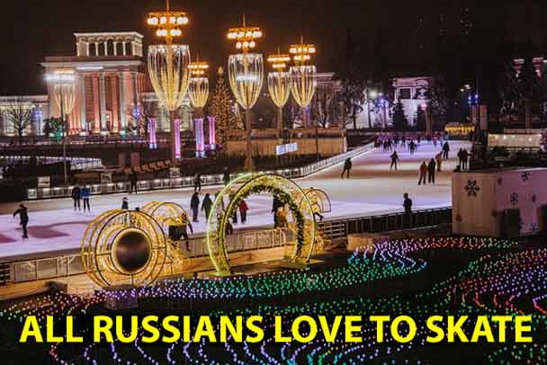 The people of Russia love to skate, especially at the VDNH rink in Moscow
